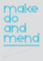 Make do and mend - Grey