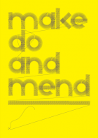 Make do and mend - Yellow